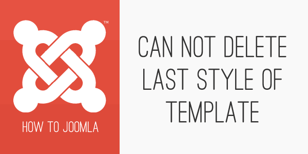 What does can not delete last style of template mean if you read my previous blog post this explained how to assign a specific template to a specific menu item you would be familiar with how to create a copy pronofoot35fo Images